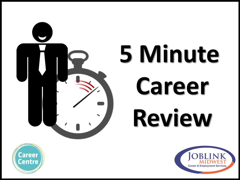 5 Minute Career Review